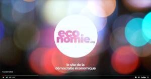 L'économie, c'est notre affaire (en vidéo) !