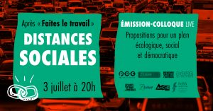 Émission-colloque : distances sociales