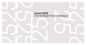 Stratégie 2025: une ambition renouvelée pour le projet de Smart